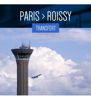 TRANSFERT DE PARIS À ROISSY
